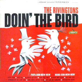 The Rivingtons - Doin' The Bird