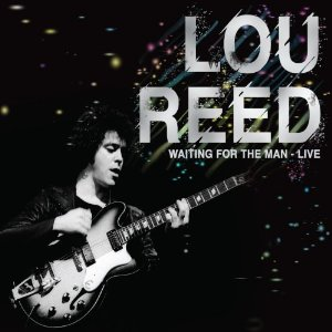 Lou Reed『Waiting For The Man - Live』