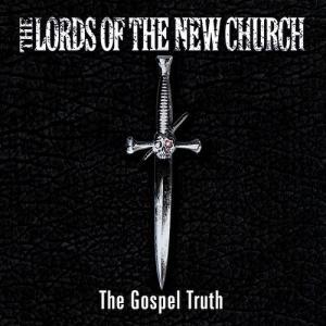 LORDS OF THE NEW CHURCH『The Gospel Truth』