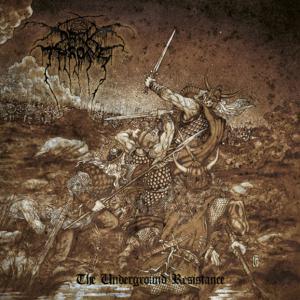 Darkthrone-The-Underground-Resistance.jpg