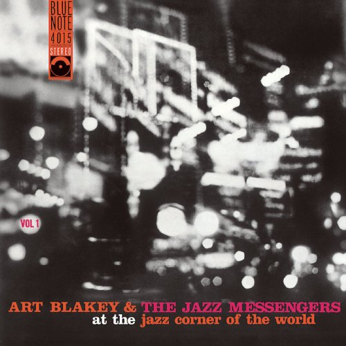 At The Jazz Corner Of The World, Vol.1 Art Blakey And The Jazz Messengers