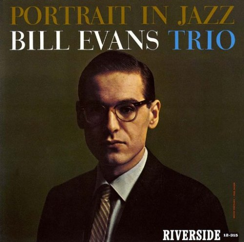 Portrait In Jazz Bill Evans Trio
