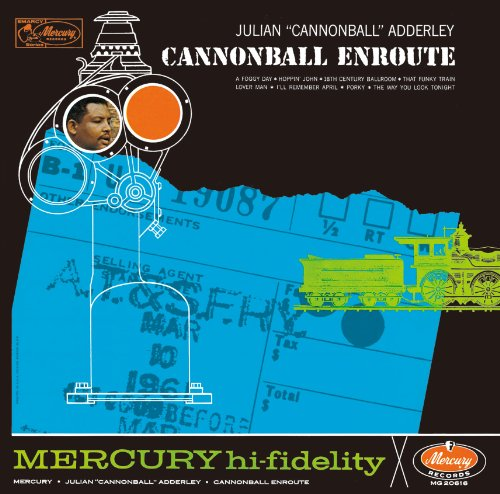 Cannonball Enroute Cannonball Adderley