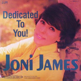 Joni James Dedicated To You!