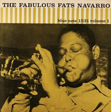 Fats Navarro The Fabulous Fats Navarro Volume 1 Blue Note BLP 1531