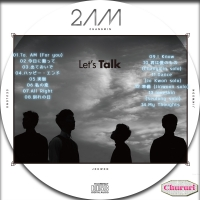 2AM Lets Talk(韓国盤)☆☆
