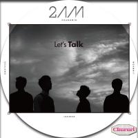 2AM Lets Talk(韓国盤)☆☆汎用
