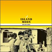 Island Moon-Sea Of Love