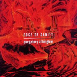 EDGE OF SANITY「Purgatory Afterglow 」(1)