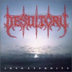 DESULTORY「Into Eternity」(1)
