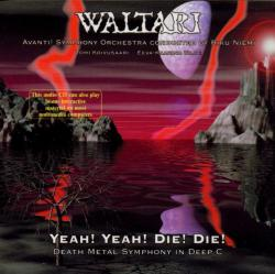 WALTARI「Yeah! Yeah! Die! Die!」(1)