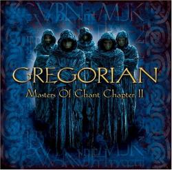 GREGORIAN「Masters Of Chant Chapter Ⅱ」(1)