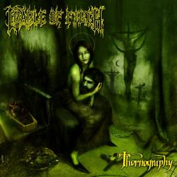 CRADLE OF FILTH「Thornography」(1)