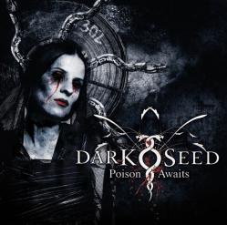 DARKSEED「Poison Awaits」(1)
