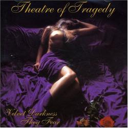THEATRE OF TRAGEDY「Velvet Darkness They Fear」(1)