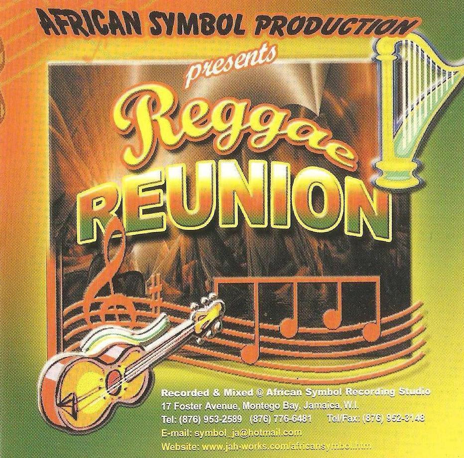 Reggae Reunion CD -African Symbol Label