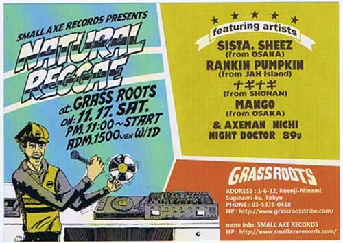 Sis.Sheez,Mongo,Rankin Pumpkin,Nagi Nagi,Axe Man-Roots Reggae Grass Roots,Tokyo,Koenzi