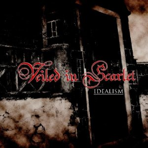 Veiled in Scarlet / IDEALISM