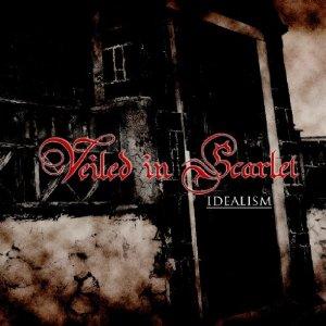 Veiled in Scarlet / IDEALISM