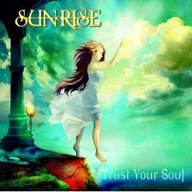 Sunrise / Trust Your Soul