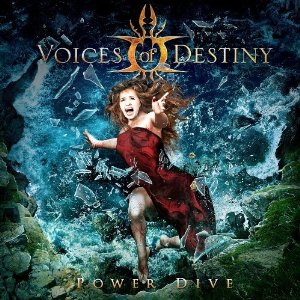 VOICES OF DESTINY / Power Dive
