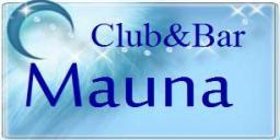 ☆ Club&Bar「Mauna 」☆