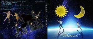 WEAVER ~ ジュビレーション ~