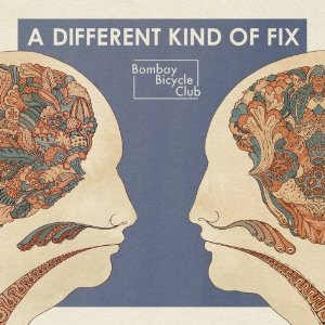 BOMBAY BICYCLE CLUB「A DIFFERENT KIND OF FIX」