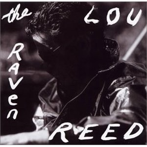 LOU REED「THE RAVEN」