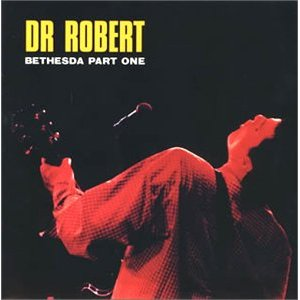 DR ROBERT「BETHESDA」