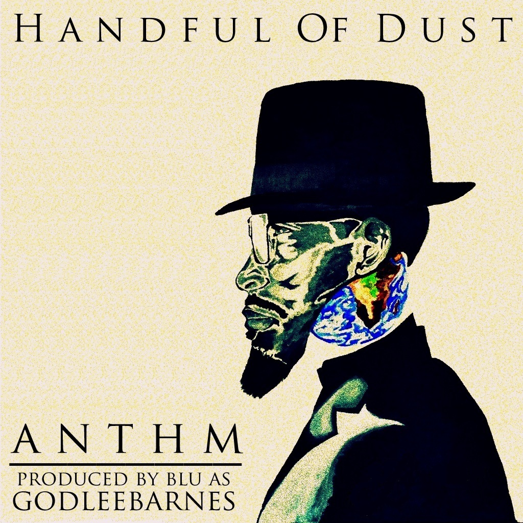 ANTHM - Handful of Dust (2013)