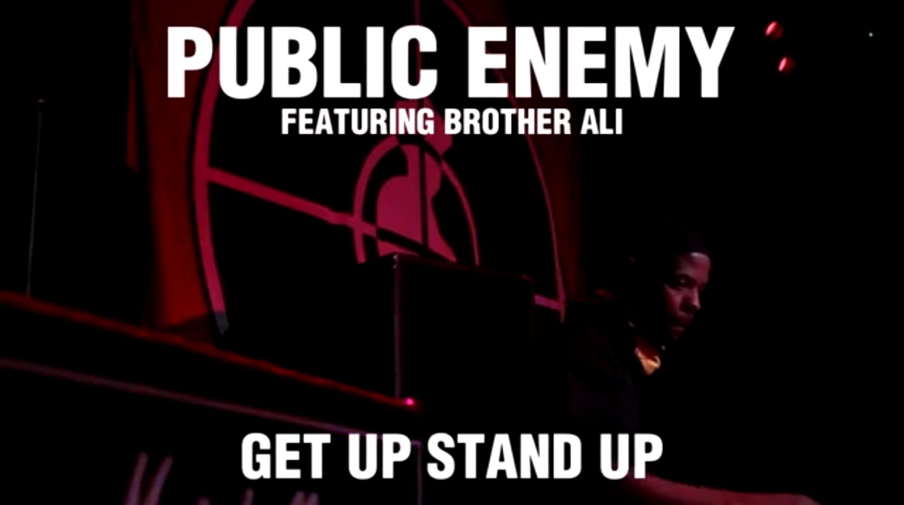 Public Enemy - Get Up Stand Up Ft. Brother Ali1