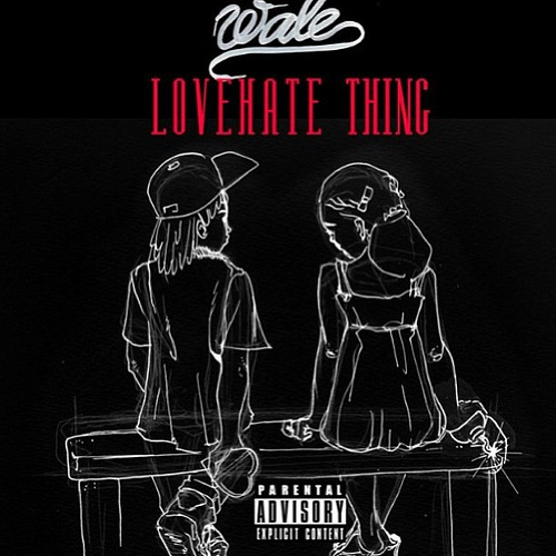 Wale - Love Hate Thing [Mixtape]