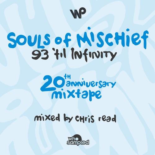 DJ Chris Read - Souls Of Mischief 93 'Til Infinity 20th Anniversary Mixtape