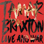 Tamar-Braxton-Love-and-War-2013-1200x1200-1024x1024.png