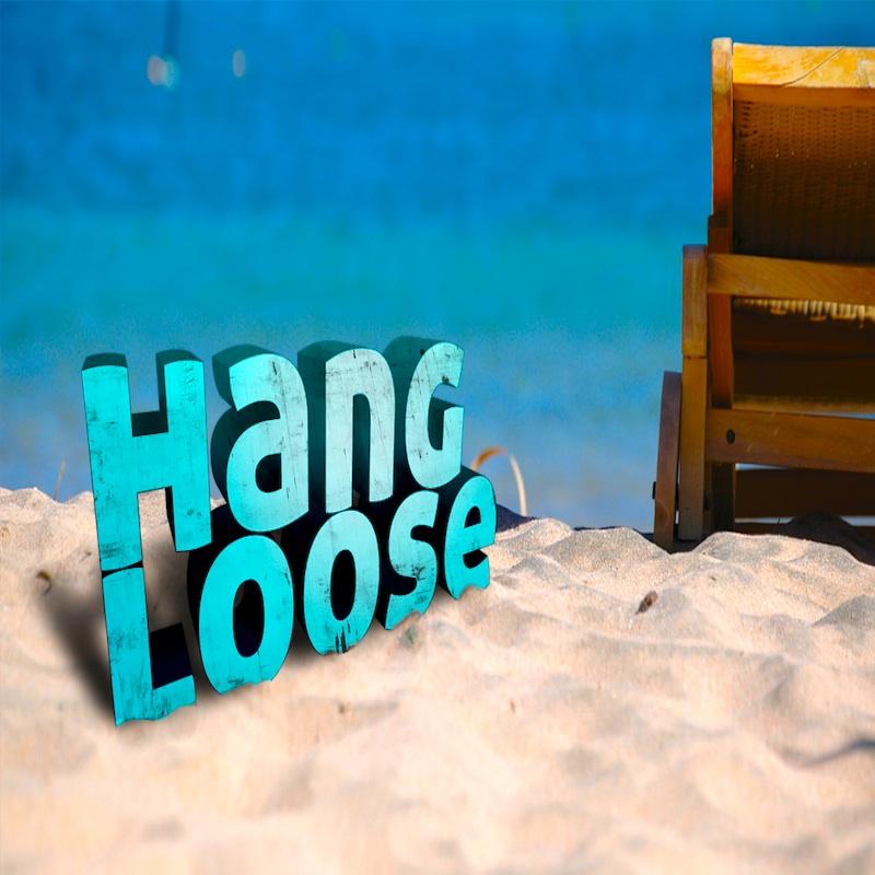 HANG_LOOSE800PX.jpg