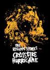 Crossfire Hurricane / Rolling Stones